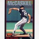 1993 Donruss Triple Play Baseball #082 Kirk McCaskill - Chicago White Sox