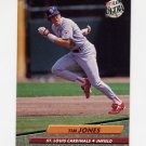 1992 Ultra Baseball #569 Tim Jones - St. Louis Cardinals
