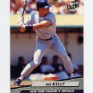 1992 Ultra Baseball #102 Pat Kelly - New York Yankees