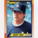 1990 Topps Baseball #519 Bucky Dent MG - New York Yankees