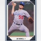 1991 Leaf Baseball #098 Jay Howell - Los Angeles Dodgers