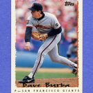 1995 Topps Baseball #304 Dave Burba - San Francisco Giants