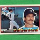 1989 Topps BIG Baseball #138 Don Slaught - New York Yankees