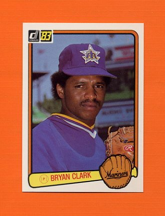 1983 Donruss Baseball #603 Bryan Clark - Seattle Mariners