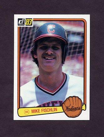 1983 Donruss Baseball #489 Mike Fischlin - Cleveland Indians