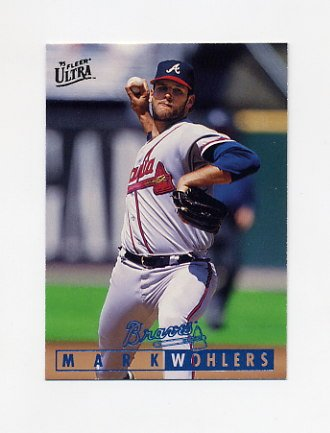 1995 Ultra Baseball #356 Mark Wohlers - Atlanta Braves