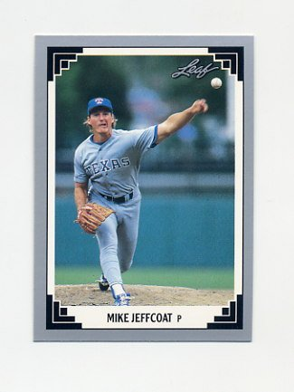 1991 Leaf Baseball #386 Mike Jeffcoat - Texas Rangers