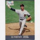 1991 Ultra Baseball #313 Ed Whitson - San Diego Padres