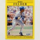 1991 Fleer Baseball #583 Mike Felder - Milwaukee Brewers