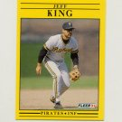 1991 Fleer Baseball #039 Jeff King - Pittsburgh Pirates