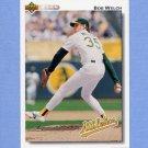 1992 Upper Deck Baseball #452 Bob Welch - Oakland A's