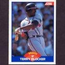1989 Score Baseball #605 Terry Blocker - Atlanta Braves