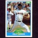 1989 Score Baseball #124 Kelly Downs - San Francisco Giants