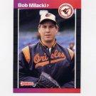 1989 Donruss Baseball #651 Bob Milacki - Baltimore Orioles