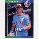 1989 Donruss Baseball #574 Tracy Jones - Montreal Expos
