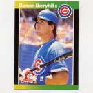 1989 Donruss Baseball #275 Damon Berryhill - Chicago Cubs