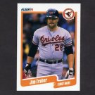 1990 Fleer Baseball #193 Jim Traber - Baltimore Orioles