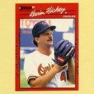 1990 Donruss Baseball #583 Kevin Hickey - Baltimore Orioles