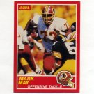 1989 Score Football #116 Mark May RC - Washington Redskins