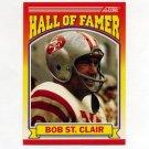 1990 Score Football #596 Bob St. Clair HOF - San Francisco 49ers