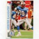 1992 Pro Set Football #516 Webster Slaughter - Houston Oilers