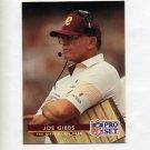 1992 Pro Set Football #090 Joe Gibbs CO - Washington Redskins
