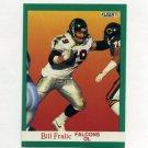 1991 Fleer Football #201 Bill Fralic - Atlanta Falcons