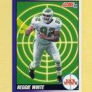 1991 Score Football #655 Reggie White SA ERR - Philadelphia Eagles