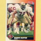1991 Score Football #396 Harris Barton - San Francisco 49ers