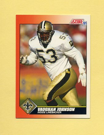 1991 Score Football #382 Vaughan Johnson - New Orleans Saints