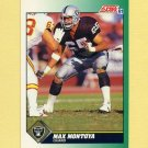 1991 Score Football #247 Max Montoya - Los Angeles Raiders