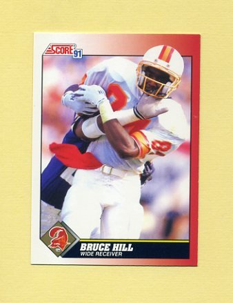 1991 Score Football #184 Bruce Hill - Tampa Bay Buccaneers