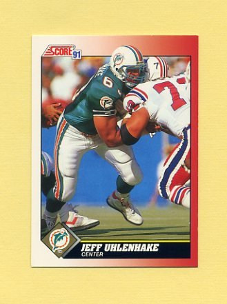 1991 Score Football #149 Jeff Uhlenhake - Miami Dolphins
