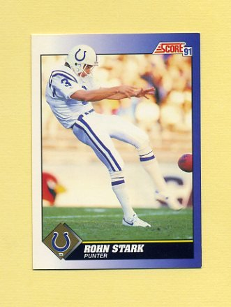 1991 Score Football #003 Rohn Stark - Indianapolis Colts