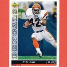 1993 Upper Deck Football #093 Eric Ball - Cincinnati Bengals