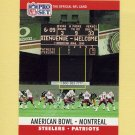 1990 Pro Set Football #784 American Bowl / Montreal / Pittsburgh Steelers / New England Patriots