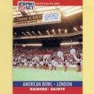 1990 Pro Set Football #781 American Bowl / London / New Orleans Saints Vs. Los Angeles Raiders