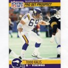 1990 Pro Set Football #738 Todd Kalis - Minnesota Vikings