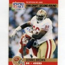 1990 Pro Set Football #716 Dennis Brown RC - San Francisco 49ers