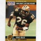 1990 Pro Set Football #713 Vince Buck RC - New Orleans Saints