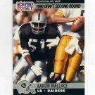 1990 Pro Set Football #706 Aaron Wallace RC - Los Angeles Raiders