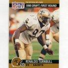 1990 Pro Set Football #682 Renaldo Turnbull RC - New Orleans Saints