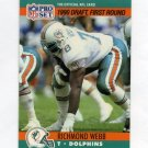 1990 Pro Set Football #677 Richmond Webb RC - Miami Dolphins