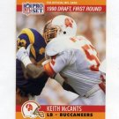 1990 Pro Set Football #672 Keith McCants RC - Tampa Bay Buccaneers