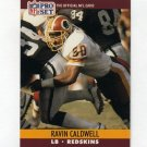 1990 Pro Set Football #662 Ravin Caldwell - Washington Redskins