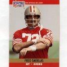 1990 Pro Set Football #643 Fred Smerlas - San Francisco 49ers
