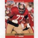 1990 Pro Set Football #641 Bubba Paris - San Francisco 49ers