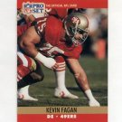 1990 Pro Set Football #638 Kevin Fagan RC - San Francisco 49ers