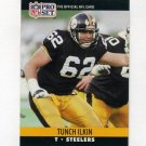 1990 Pro Set Football #623 Tunch Ilkin - Pittsburgh Steelers