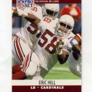 1990 Pro Set Football #615 Eric Hill - Phoenix Cardinals